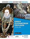 img - for Hodder GCSE History for Edexcel: Early Elizabethan England, 1558 88 book / textbook / text book