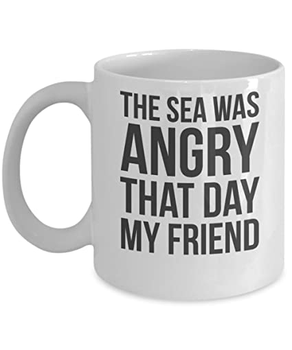 Amazoncom The Sea Was Angry That Day By Trinkets Novelty Tv