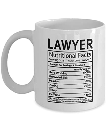 Amazon.com: Lawyer Coffee Mug - Lawyer Gifts Lawyer Nutritional ...