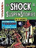 EC Archives, The: Shock Suspense Stories Volume 1 (Ec Archives: Shock Suspenstories)