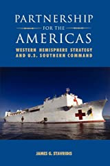 Partnership for the Americas: Western Hemisphere Strategy and  U.S. Southern Command Paperback