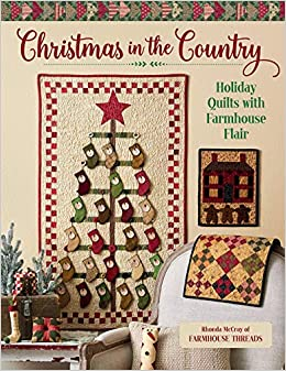 Christmas In The Country 2020 Christmas in the Country   Holiday Quilts with Farmhouse Flair