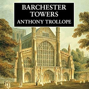 Barchester Towers Hörbuch