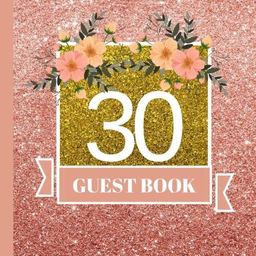 Guest Book: 30th Birthday Celebration and Keepsake Memory