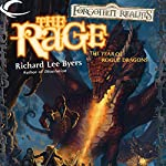 The Rage: Forgotten Realms: The Year of Rogue Dragons, Book 1 | Richard Lee Byers