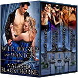 Wild, Wicked and Wanton: A Hot Historical Romance Bundle