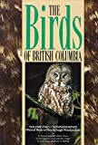 img - for 2: Nonpasserines: Diurnal Birds of Prey Through Woodpeckers (The Birds of British Columbia , Vol 2) book / textbook / text book