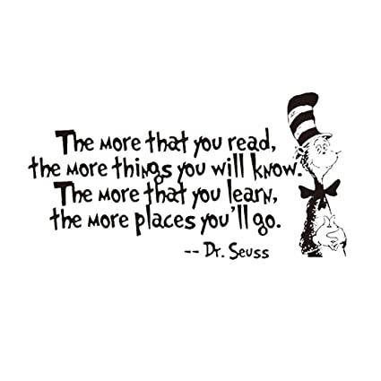 Image result for love of learning dr seuss quote