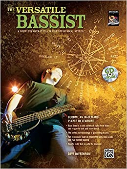 The Versatile Bassist: A Complete Course in a Variety of Musical Styles, Book & CD (National Guitar Workshop) by David Overthrow (2008-01-01)