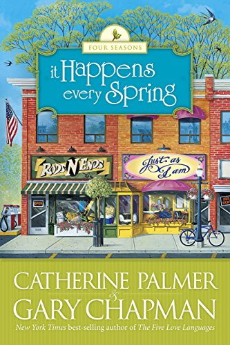 (It Happens Every Spring (Four Seasons Book)