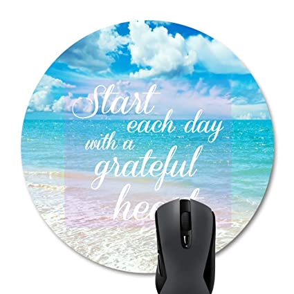 Wknoon Ocean & Sky Quotes Motivational Round Mouse Pad, Awesome Beach Scene  at Sunny Day Inspirational Quote Start Each Day with A Grateful Heart