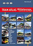 Tram Atlas Central Europe: Czech Republic, Slovakia & Hungary