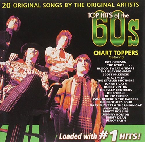 Top Hits Of The 60's: Chart Toppers (Chart Toppers Rock Hits Of The 60s)