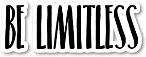 Be Limitless Sticker Inspirational Quotes Motivation Stickers - Laptop Stickers - Vinyl Decal - Laptop, Phone, Tablet Vinyl Decal Sticker S183222