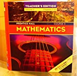 img - for Prentice Hall Mathematics Course 3 Teacher's Ediiton Volume 2 Chapters 7-12 book / textbook / text book