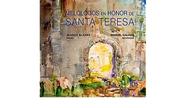 Melólogos en Honor de Santa Teresa by Manuel Galiana on Amazon Music - Amazon.com