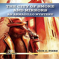 The City of Smoke and Mirrors
