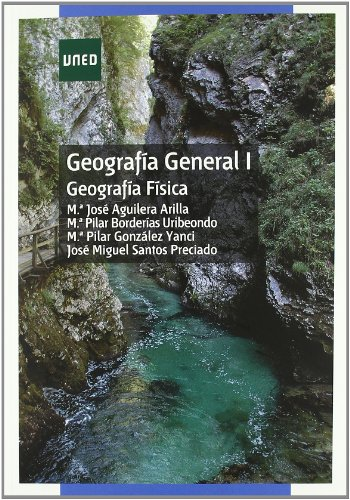 Descargar Libro Geografía General I : Geografía Física María José Aguilera Arilla