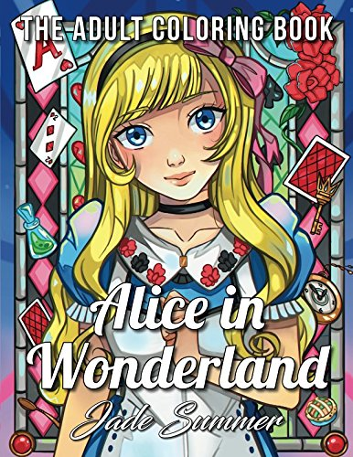 Alice in Wonderland: An Adult Coloring Book with Classic Fairy Tale Characters, Cute Mythical Creatures, and Delightful Fantasy Scenes for Relaxation -
