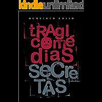 Tragicomédias Secretas