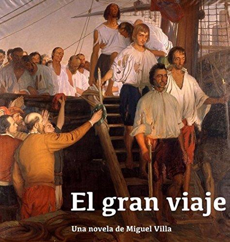 Descargar Libro El Gran Viaje Miguel Villa