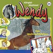 Das Weihnachtsfohlen (Wendy 25) | Nelly Sand
