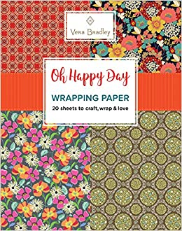 Vera Bradley Oh Happy Day Wrapping Paper  20 Sheets to Craft, Wrap   Love  (Design Originals) 18-inch x 24-inch Patterns Perfect for Celebration  Gifts, ... a98983a3ca
