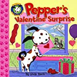 Pepper's Valentine Surprise (Pepper Plays, Pulls, and Pops!)