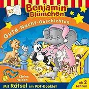 Kleine Helden (Benjamin Blümchen Gute-Nacht-Geschichten 23) | Vincent Andreas
