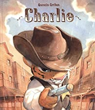 Charlie par Quentin Gréban