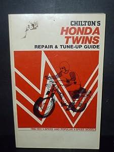 Chilton's New Repair and Tune-Up Guide: Honda Twins Chilton Book Company