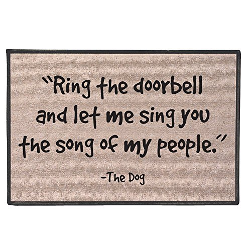 Funny Doormat - Ring The Doorbell and Let Me Sing The Song of My People -The Dog - Lovers Welcome Door Mat