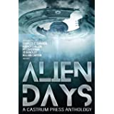 Alien Days Anthology: A Science Fiction Short Story Collection (The Days Series)