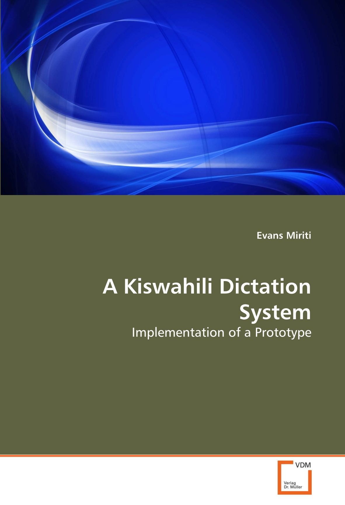 A Kiswahili Dictation System: Implementation of a Prototype pdf