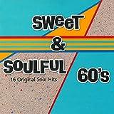 Sweet & Soulful 60's