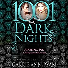 Adoring Ink: A Montgomery Ink Novella - 1001 Dark Nights Audiobook by Carrie Ann Ryan Narrated by Gregory Salinas