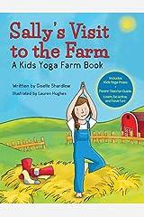 Sally's Visit to the Farm: A Kids Yoga Farm Book Kindle Edition