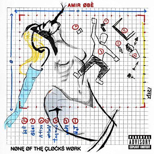Amir Obe - None Of The Clocks Work (2017) [WEB FLAC] Download