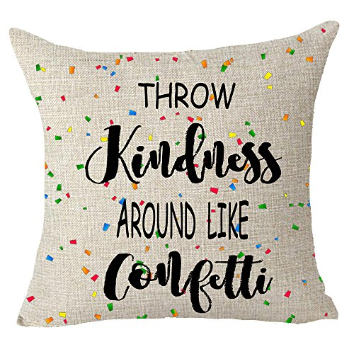 Throw kindness around like confetti Quote motivation Throw Pillow Cover Cushion Case Cotton Linen Material Decorative 18