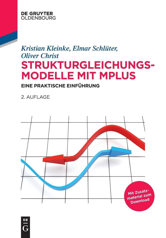 Strukturgleichungsmodelle mit Mplus: Eine praktische Einführung ...
