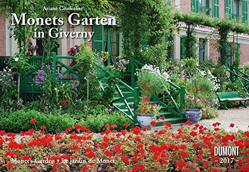Monets Garten in Giverny 2017 - Broschürenkalender - Wandkalender - mit Schulferienterminen - Format 42 x 29 cm