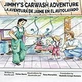 Jimmy's Carwash Adventure: La Aventura de Jaime En El Autolavado