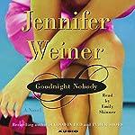 Goodnight Nobody | Jennifer Weiner