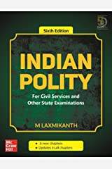 Indian Polity - For Civil Services and Other State Examinations | 6th Edition Kindle Edition