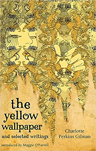 The Yellow Wallpaper and Selected Writings (Virago Modern Classics): Charlotte Perkins: 9781844085583: Amazon.com: Books
