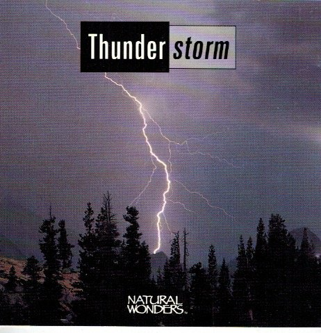 - Thunderstorms/ Natural Wonders