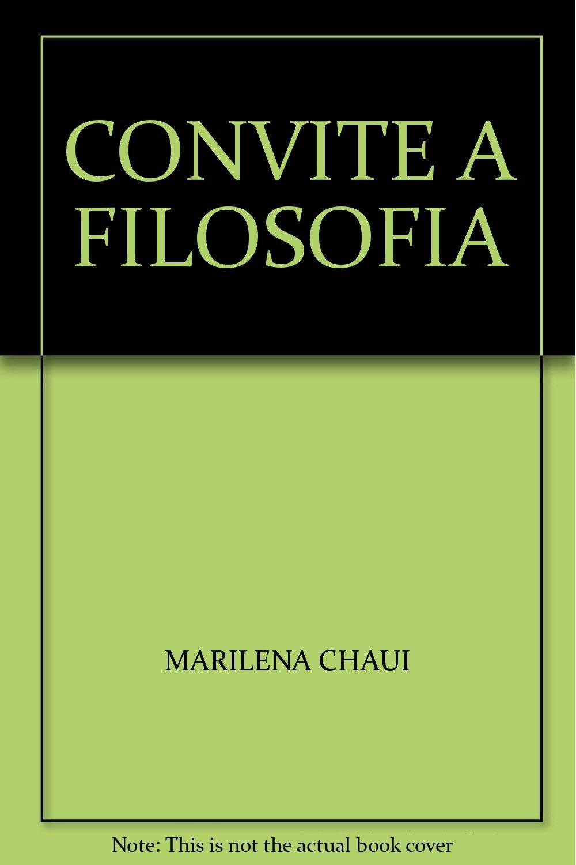 Convite A Filosofia Marilena Chaui 0000000743570 Amazoncom Books