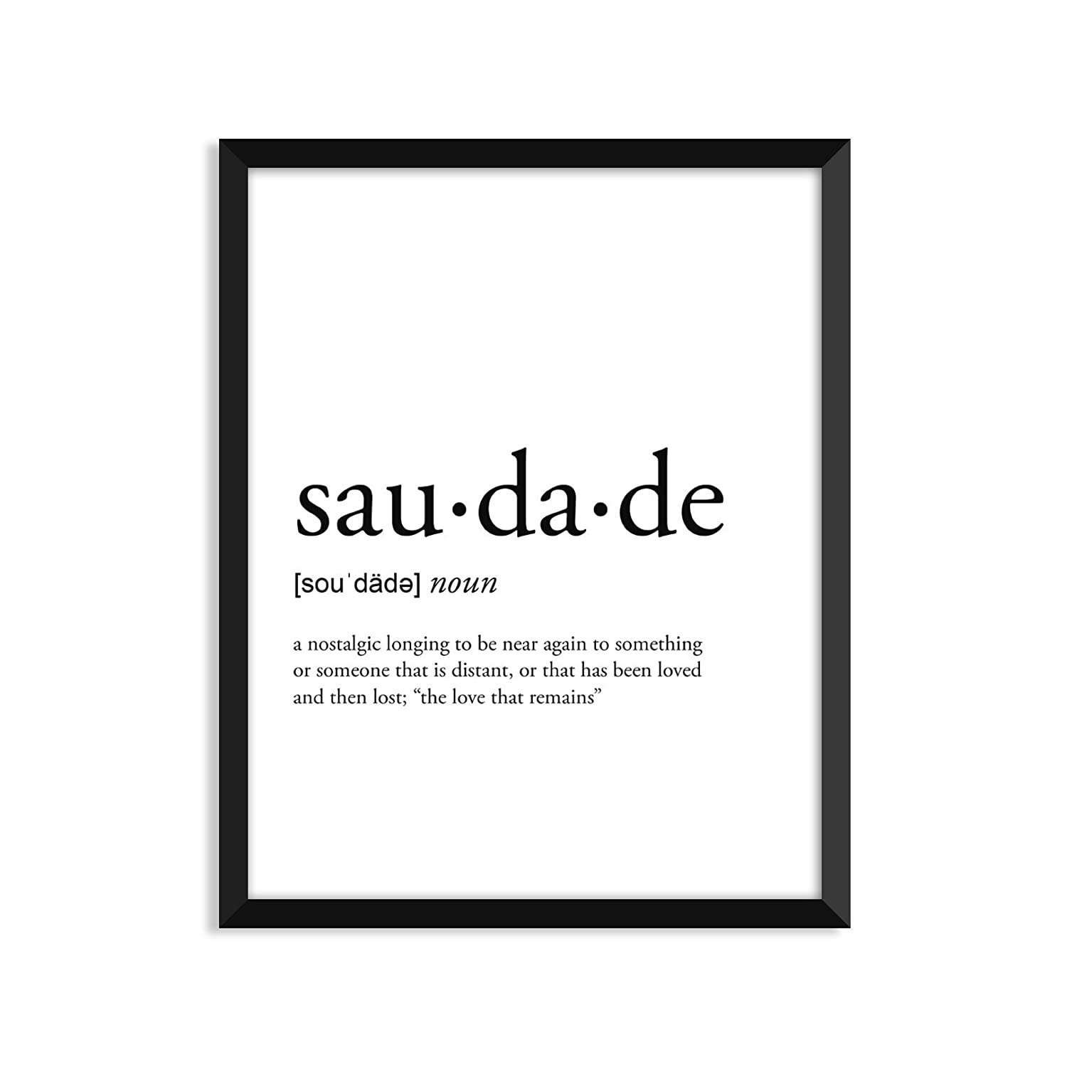Amazon Saudade Definition Unframed Art Print Poster Or