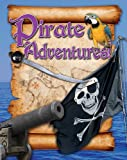 Pirate Adventures!, Paul Mason, 0778778568