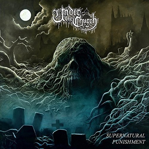 Under The Church - Supernatural Punishment - CD - FLAC - 2017 - BELLUM Download